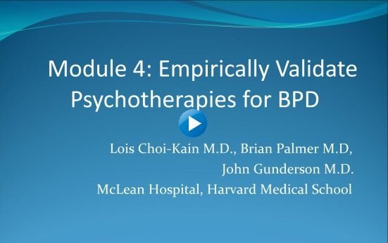 Module 4: Empirically Validate Psychotherapies for BPD